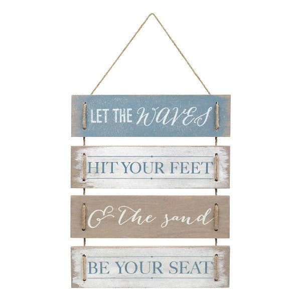 Let The Waves Hit Your Feet And The Sand Be Your Seat - Plank Board Hanging Sign - 14-3/8-in