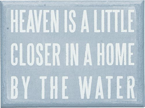 Heaven is a Little Closer in a Home by the Water - Aqua marine Box Sign - 4-in x 3-in - Mellow Monkey