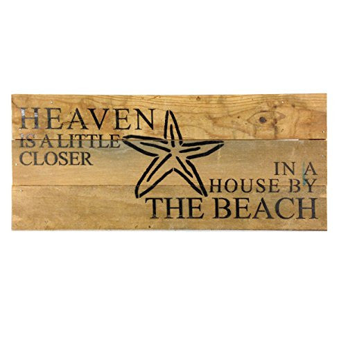 Heaven Is A Little Closer In A House By The Beach (with Starfish) - Reclaimed Wood Art Sign - 14-in x 6-in - Mellow Monkey