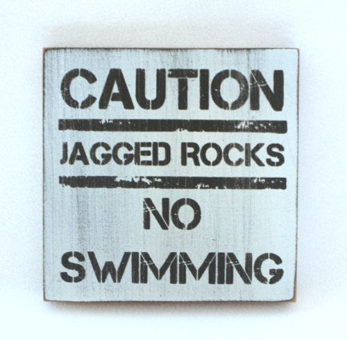 Weathered Beach Warning Sign - Solid Wood 5-in x 5-in (No Swimming Jagged Rocks) - Mellow Monkey