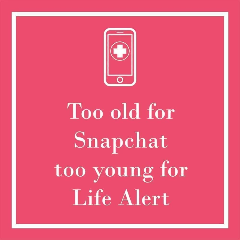 Too Old For Snapchat. Too Young For Life Alert - Cocktail Beverage Napkins 20-Ct