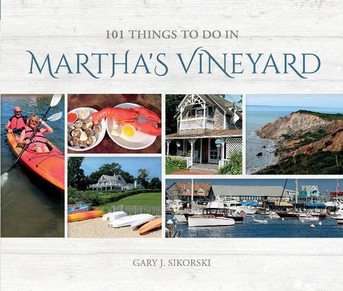 101 Things to do in Martha's Vineyard - Hardcover