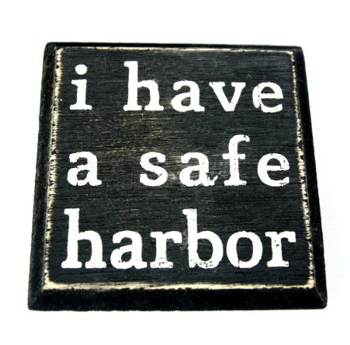 I Have A Safe Harbor - Mini Magnetic Wood Box Sign - Mellow Monkey