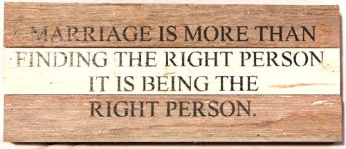 Marriage Is More Than Finding The Right Person - Reclaimed Tobacco Lath Art Sign - 14-in x 6-in - Mellow Monkey