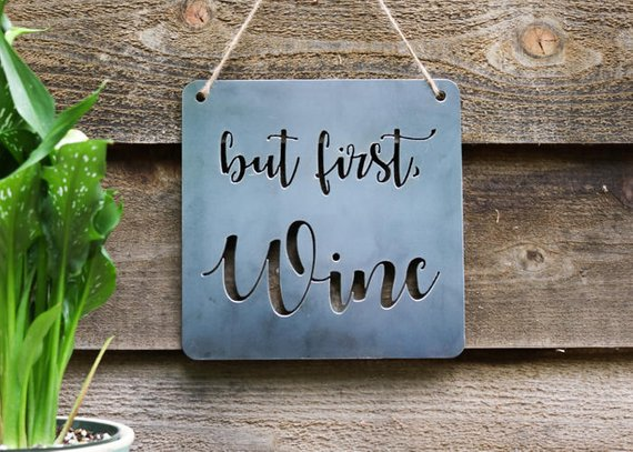 Iron Maid Art - But First Wine Metal Sign