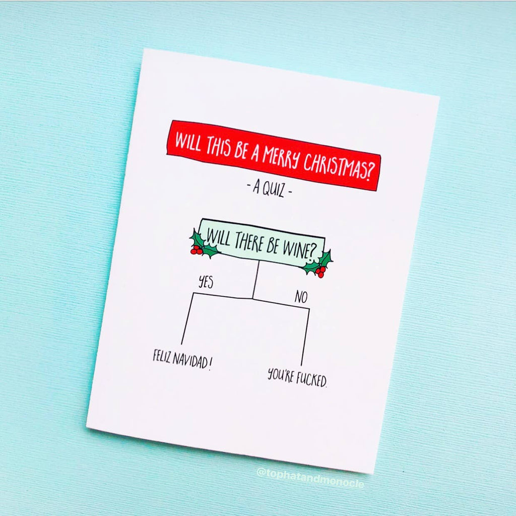 With This Be A Merry Christmas Decision Tree - Will There Be Wine? - Holiday Christmas Greeting Card