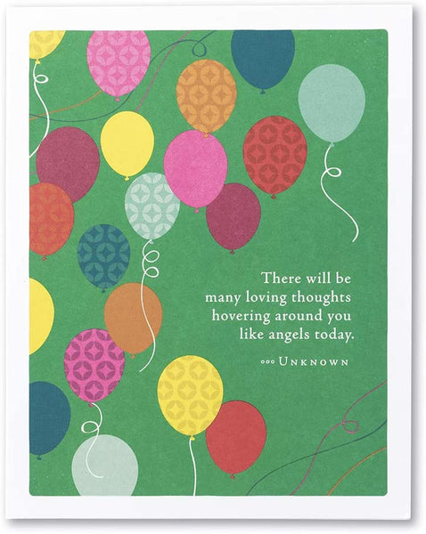 "Positively Green Greeting Card - ""There will be many loving thoughts hovering around you like angels today. "" by Unknown"