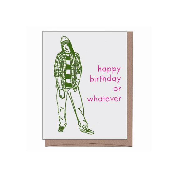 Happy Birthday Or Whatever - Grunge Birthday Card