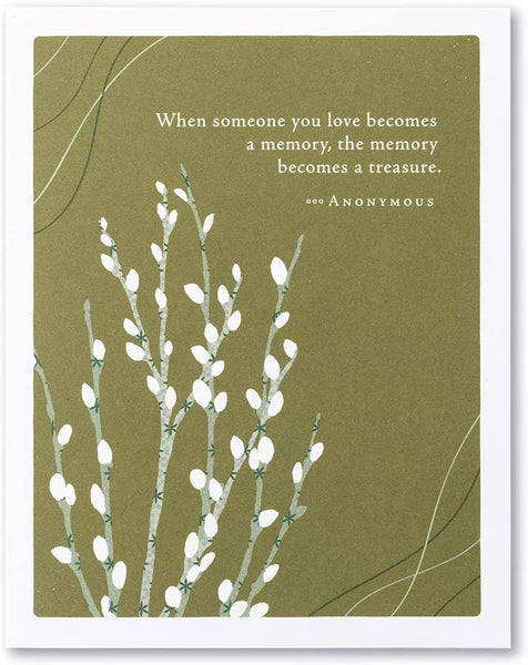 "Positively Green Greeting Card - ""When someone you love becomes a memory, the memory becomes a treasure. "" by Anonymous"