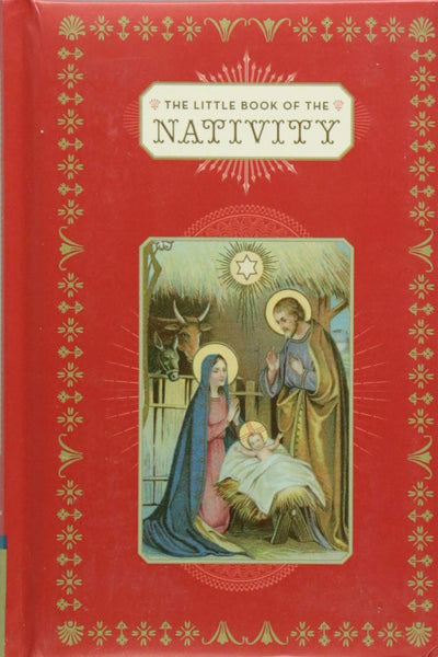 The Little Book of the Nativity (Book for the Holidays, Christmas Books, Christmas Present) Hardcover