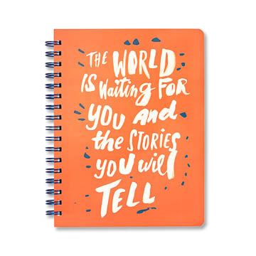 The World Is Waiting For You And The Stories You Will Tell - Spiral Bound Journal
