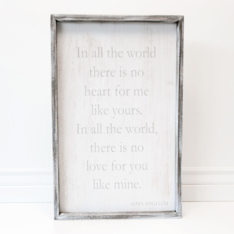 In All The World There... Wood Framed Sign 22-in Gray White