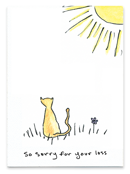 So Sorry For Your Loss - Cat Flower and Sun - Greeting Card