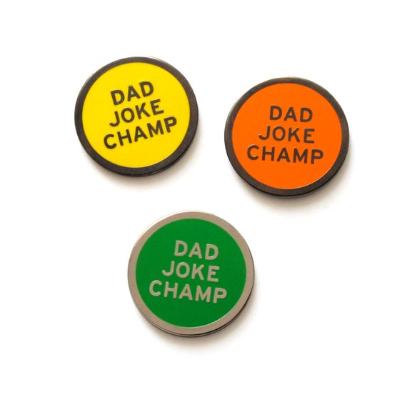 DAD JOKE CHAMP- Enamel Lapel Pin
