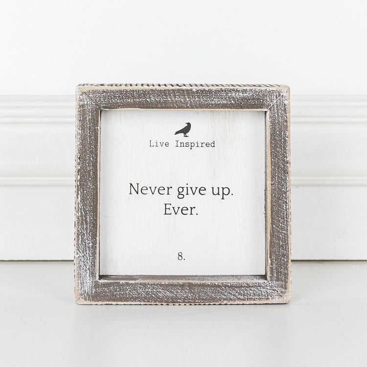 Never Give Up. Ever - Live Inspired Framed Wood Wall Decor - 5-in