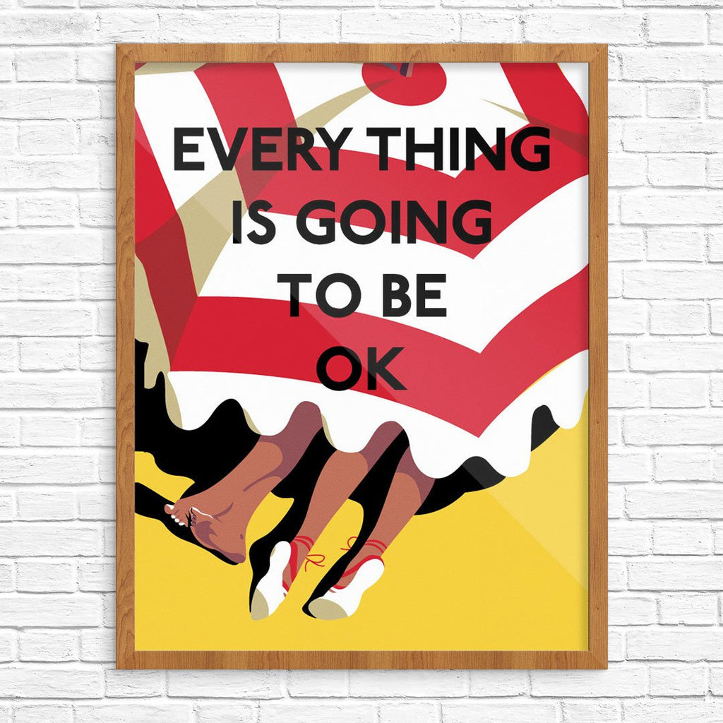 FEvery Thing is Going to be OK Greeting Card