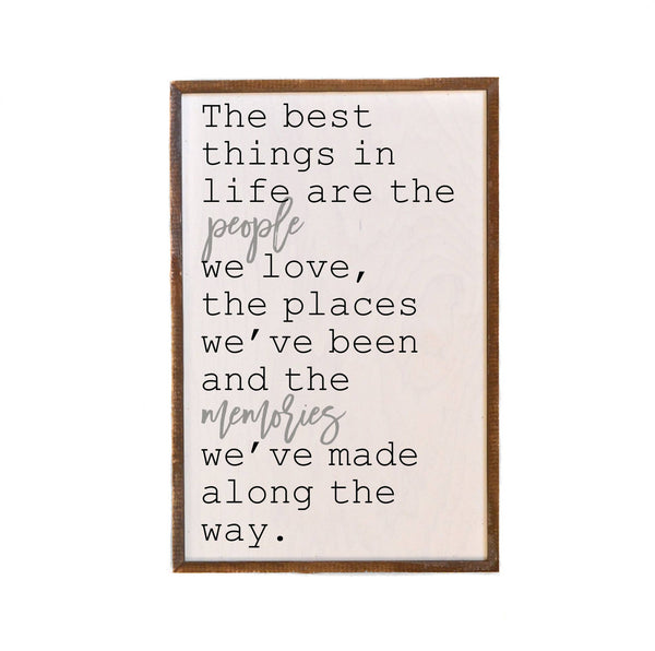 The Best Things In Life ... Wooden Framed Wall Hanging 18-in