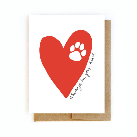 Pet Loss Sympathy Card - Always In Your Heart - Greeting Card