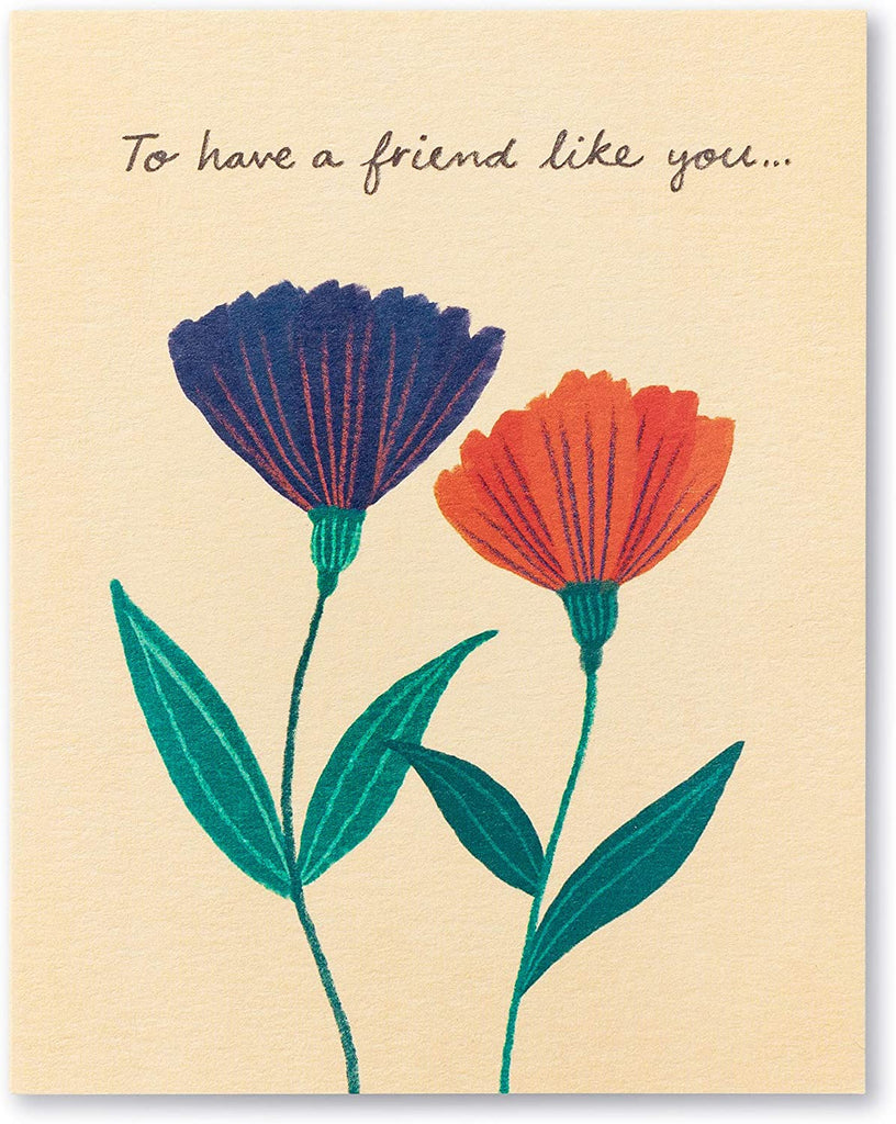 Love Muchly Greeting Card - Friendship - To Have A Friend Like You...