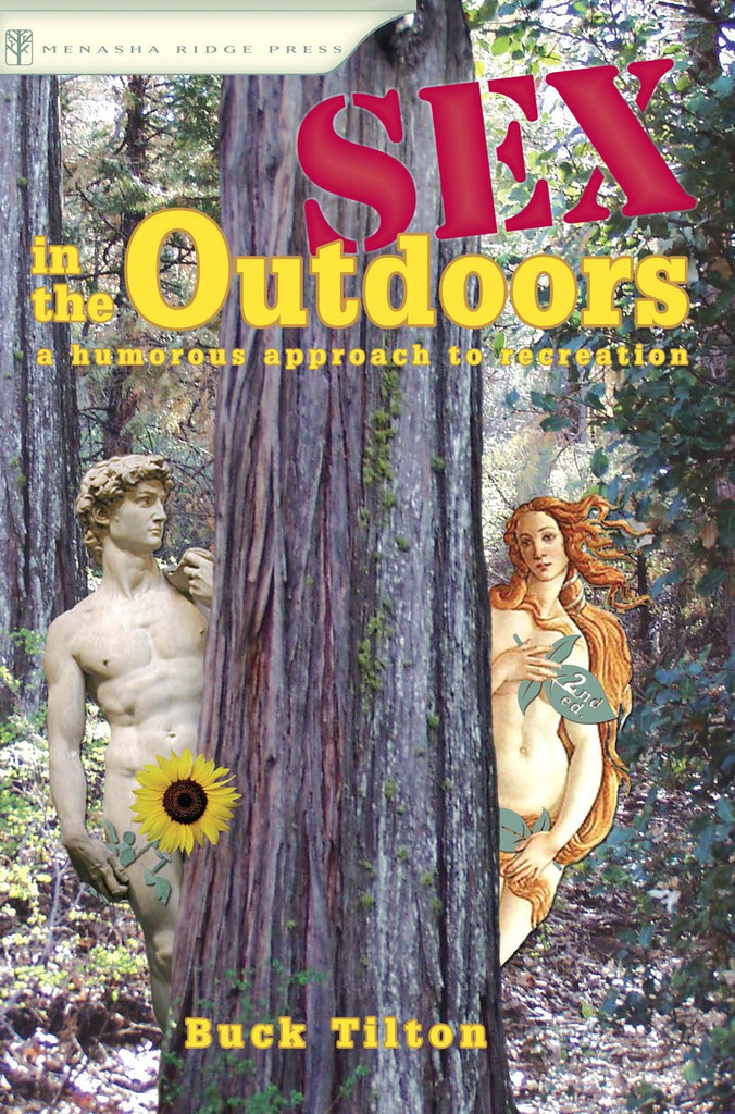 Sex in the Outdoors: A Humorous Approach to Recreation - Paperback