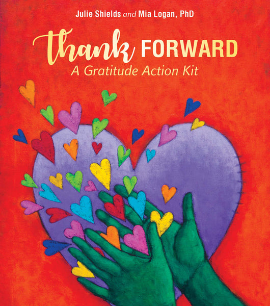 Thank Forward: A Gratitude Action Kit Cards