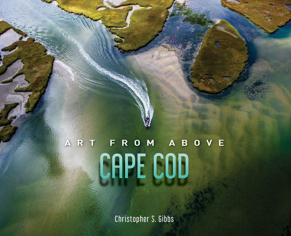 Art From Above Cape Cod - Hardcover