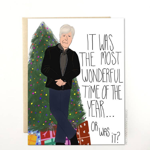 Keith Morrison Dateline Parody - Holiday Christmas Greeting Card - It Was The Most Wonderful Time Of The Year... Or Was It?