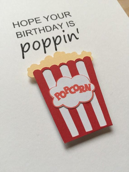 Hope Your Birthday Is Poppin' Card