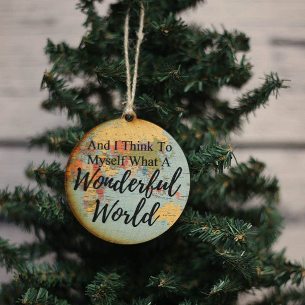 What A Wonderful World - Map Ornament