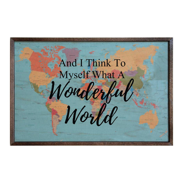 And I Think To Myself What A Wonderful World - Framed Wall Art - 18-in
