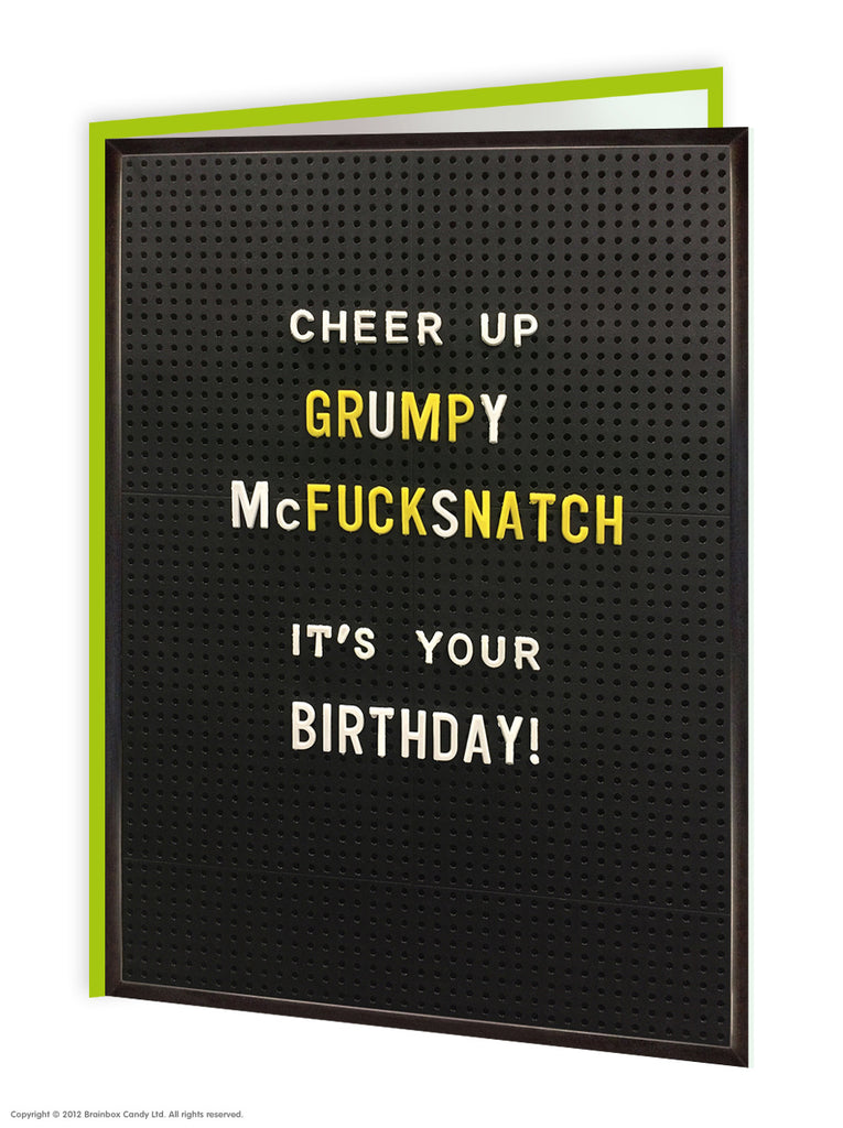 Cheer Up Grumpy McFuckSnatch It's Your Birthday - Greeting Card
