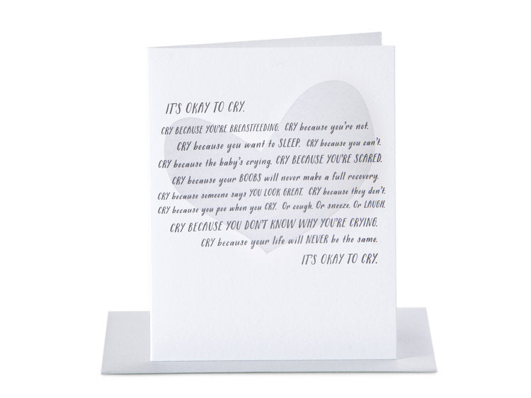 It's Okay To Cry ...  4 Trimester Greeting Card