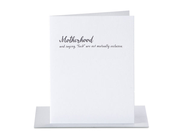 "Motherhood and Saying, ""F#ck"" Are Not Mutually Exclusive - 4 Trimester Greeting Card"