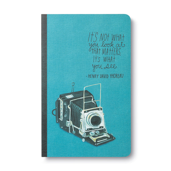 It's Not What You Look At That Matters, It's What You See (Henry David Thoreau) - Write Now Blank Journal