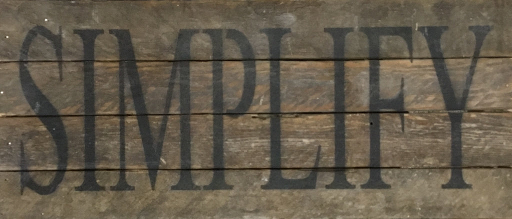 Simplify - Reclaimed Wood Art Sign - 14-in x 6-in - FINAL SALE NO RETURNS or EXCHANGES