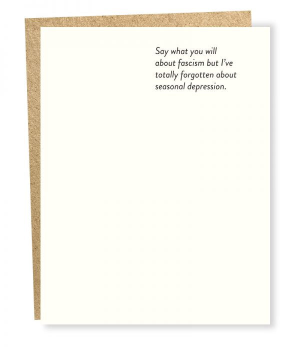 Say What You Will About Fascism - Greeting Card