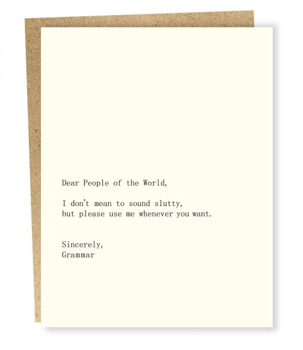 Dear People of the World... Grammar - Greeting Card