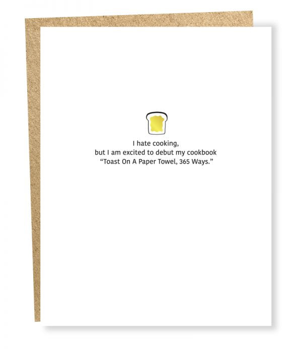 Toast On A Paper Towel 365 Ways - Greeting Card