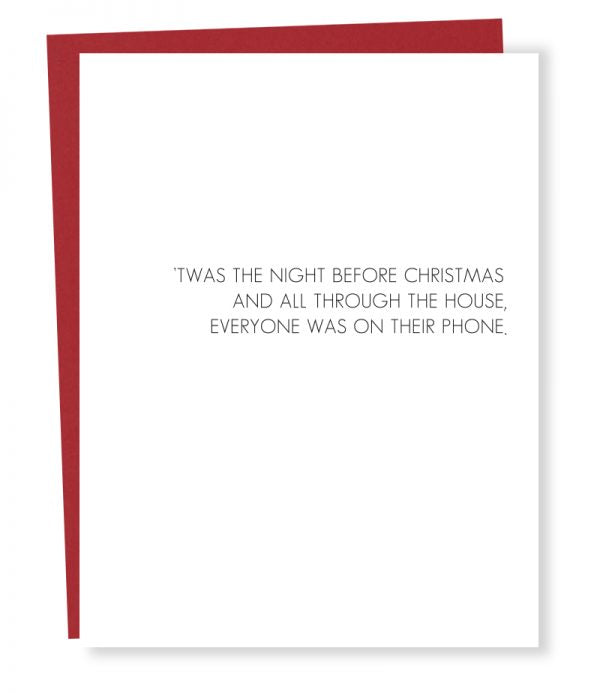 'Twas The Night Before Christmas And All Through The House, Everyone Was On Their Phone - Holiday Greeting Card