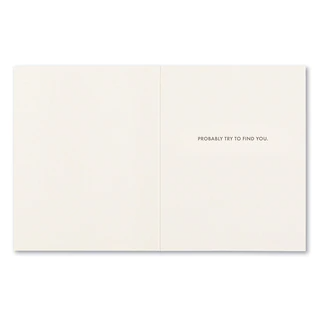 Frank and Funny Greeting Card - Friendship - I don't know what I'd do without you.