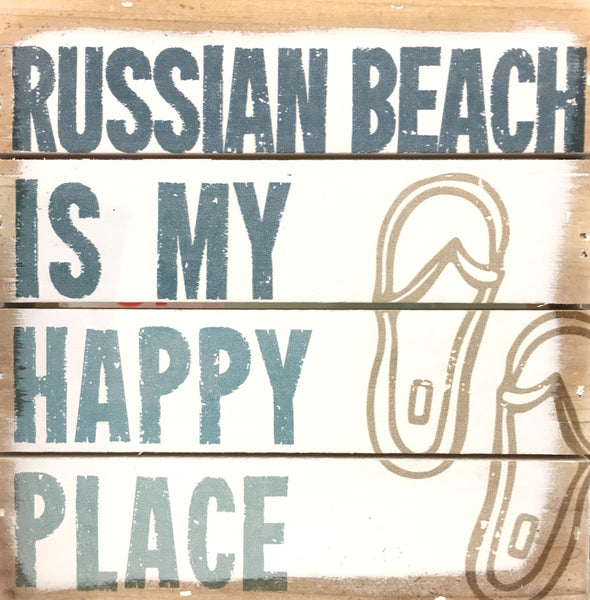 Russian Beach Is My Happy Place - Weathered Coastal Plank Board Sign 6-in