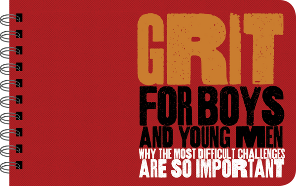 Grit For Boys - Boy Power Book for Tweens and Young Men