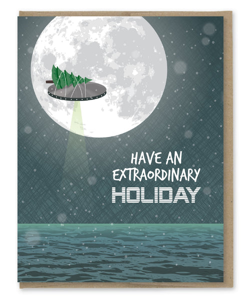 Have An Extraordinary Holiday - UFO - Holiday Christmas Greeting Card