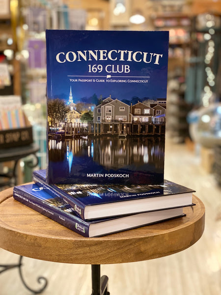 Connecticut 169 Club: Your Passport & Guide to Exploring Connecticut - Author Signed - Hardcover Book