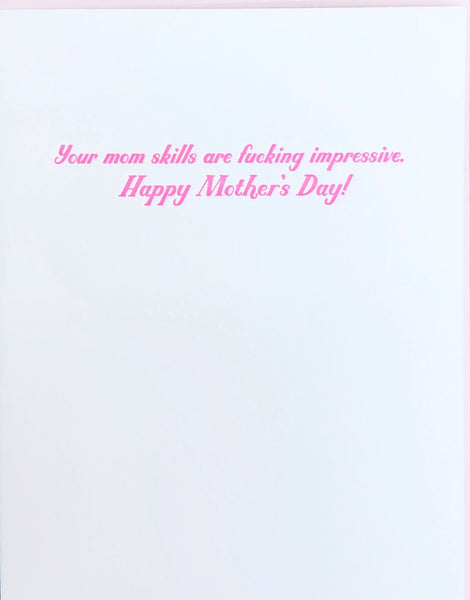Your Mom Skills Are Pretty Impressive.  Happy Mother's Day - Greeting Card