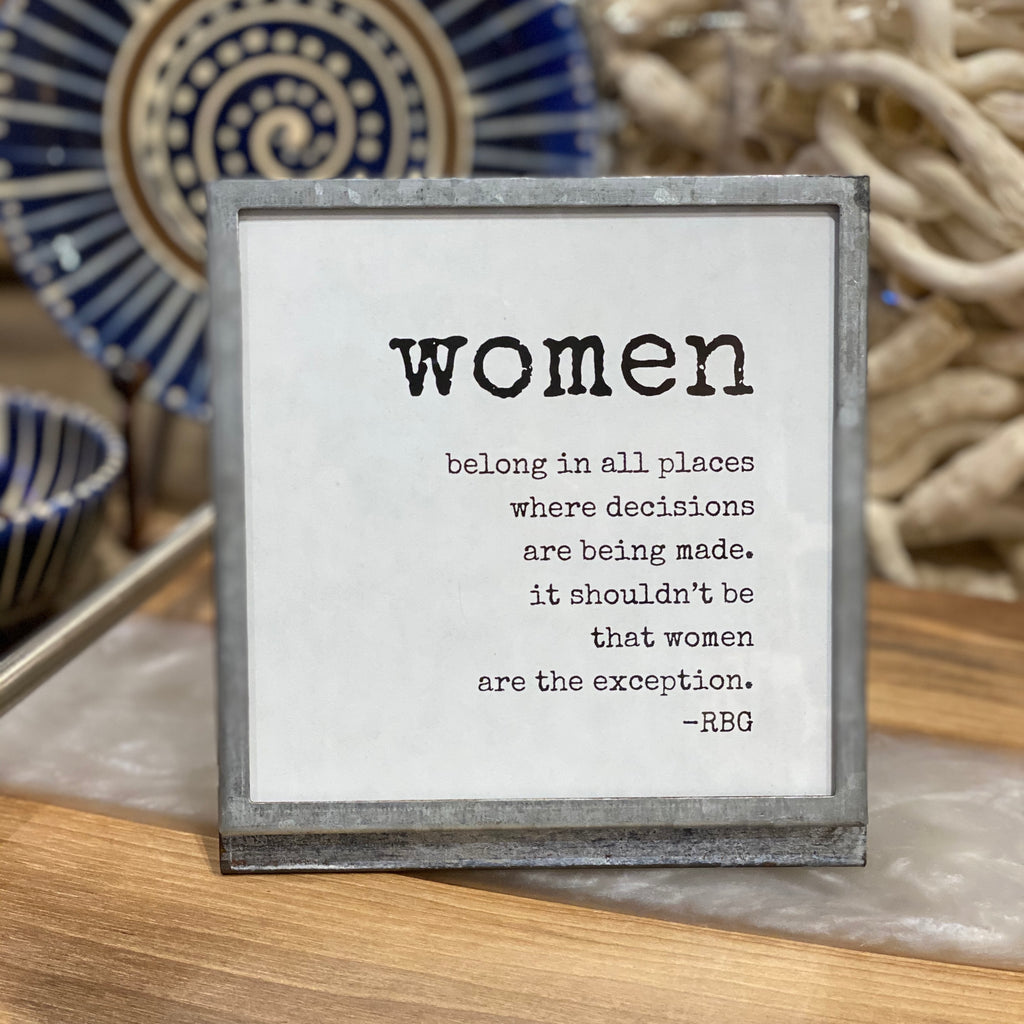 Ruth Bader Ginsberg Quote - Women Belong In All Places - Zinc Metal and Glass Frame