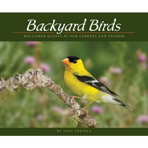 Backyard Birds - Welcomed Guests At Our Gardens And Feeders - Softcover Book