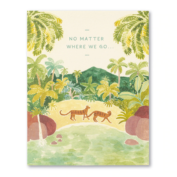 Love Muchly Greeting Card - Love - No Matter Where We Go