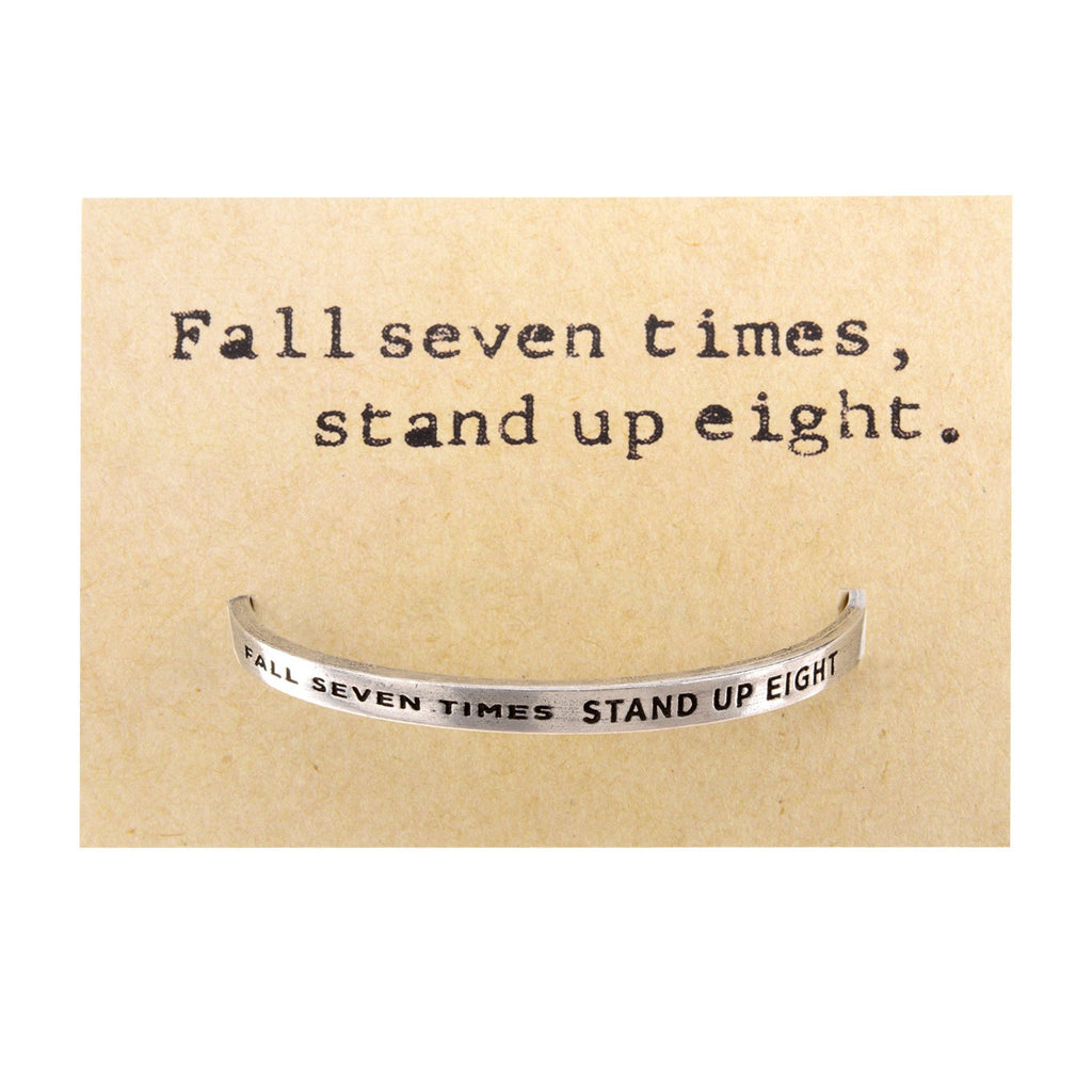 Fall Seven Times Stand Up Eight Quotable Cuff Bracelet