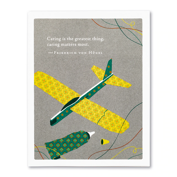 "Positively Green Greeting Card - Father's Day - ""Caring is the greatest thing, caring matters most."" —Friedrich von Hügel"